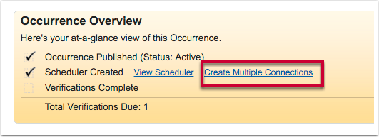 """Click on the """"Create Multiple Connections"""" link on the opportunity or occurrence overview"""