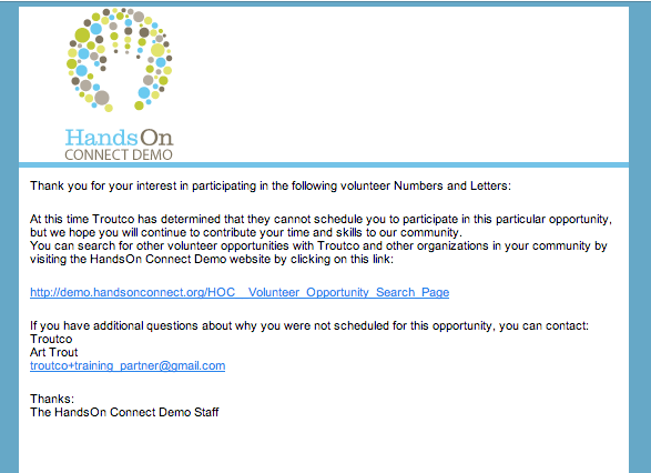 Email sent to volunteer when they are declined as a volunteer by the opportunity coordinator
