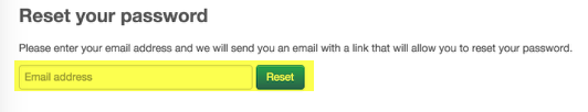 """Enter your email address and click """"Reset"""""""