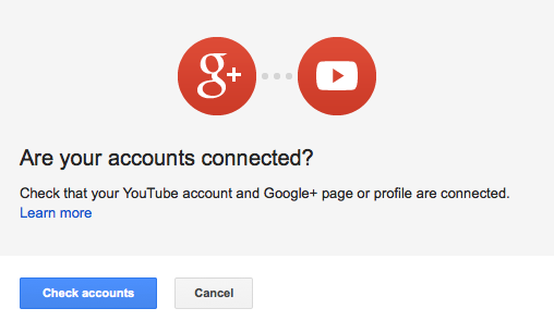 Check Google+ and YouTube Accounts