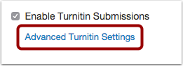 Open Turnitin Advanced Settings