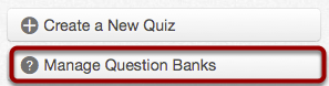 Manage Question Banks