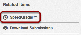 Open SpeedGrader™ from a Graded Assignment or Quiz