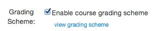 Enable Course Grading Scheme