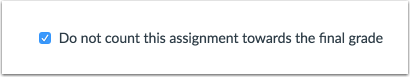 Exclude Assignment from Final Grade