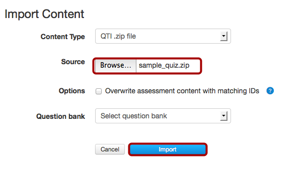OPTIONAL: Import Quiz (QTI .zip file)