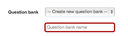 Create Name of Question Bank