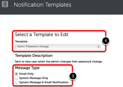 Step 2: Select and Edit Notification Template
