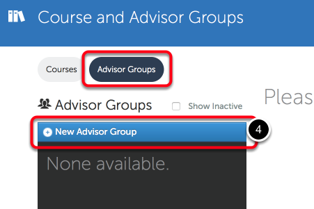 Step 2: Create New Advisor Group