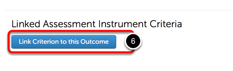 Step 4: Link Criterion to Outcome