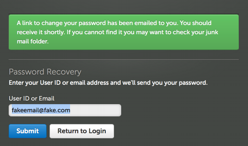 Are you using the correct User ID or Email Address?