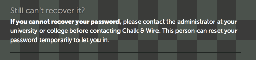 Contact your local Chalk & Wire Administrator