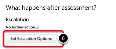 Step 4: Edit Escalation Options
