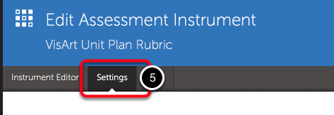 Step 3: Access Assessment Instrument Settings