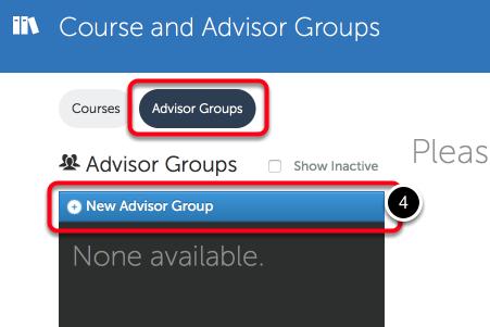 Step 2: Create New Advisor Group