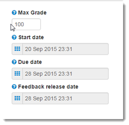 Adjust the Maximum Grade , the Start date, the Due date, and Feedback release date.