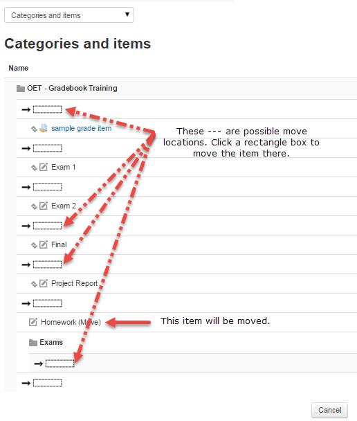 Click on a dotted rectangle to move the Grade item or Category.