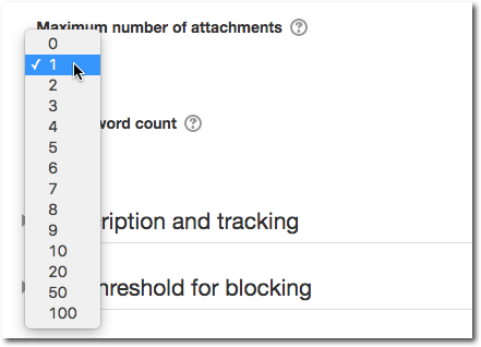 Dropdown menu for selecting the maximum number of attachments.
