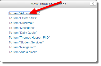 Click on the name of the item where you want to move the block.