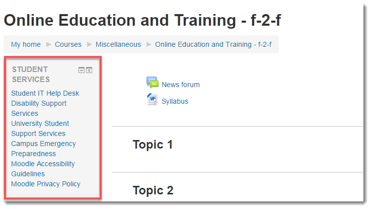 Your course now displays the Student Services block for students to use.