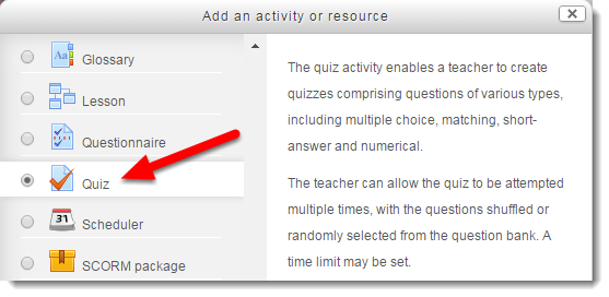 Select Quiz from the list of Activities.