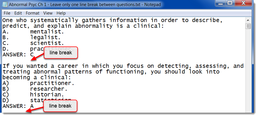 Leave only one line break between questions.
