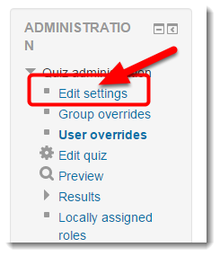 Click on Edit settings in Quiz administration.