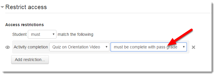 """Using the second drop down menu, choose """"must be complete with pass grade""""."""