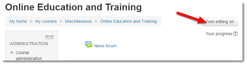 Turn editing on using the button at the top of your course main page.