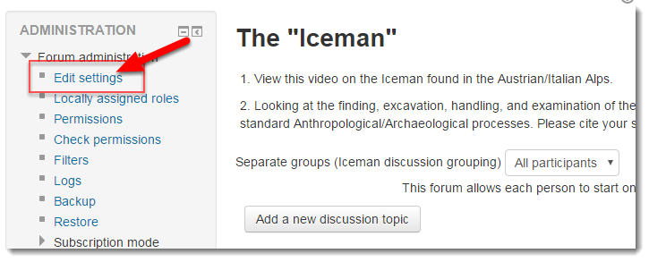 Click on Edit settings in the Forum administration block.