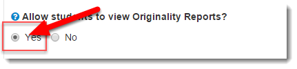 Click on Yes in the section to allow students to view the Originality report.