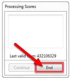 Click the End button when you have finished scanning the last form.