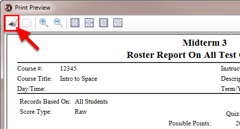 Click on the Print button if you are ready to print out the report.