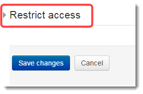 Scroll down to the Restrict access section and expand.