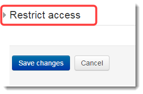 Scroll down to the Restrict access section and click to expand it.
