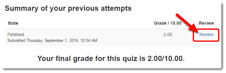 In this example, the student is allowed to review the quiz.