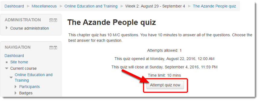 When ready, click on Attempt quiz now.