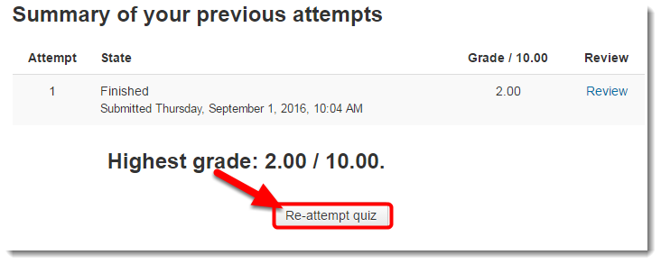 If the quiz is set for multiple attempts, you may click on Re-attempt quiz.