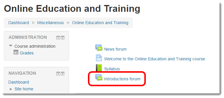 Within your course, click on the link to the forum.