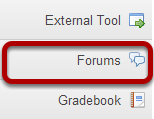 To access this tool, select Forums from the Tool Menu in your site.