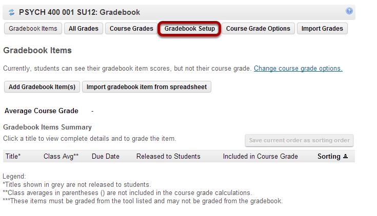 Click Gradebook Setup.
