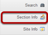 To access this tool, select Section Info from the Tool Menu in your site.