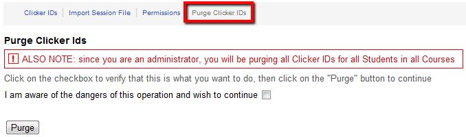 WARNING: Purge Clicker IDs