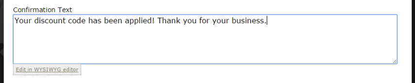If desired, add Confirmation Text that can appear in the confirmation email.