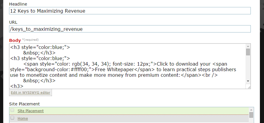 Using html or the WYSIWYG editor, add your page content in the Body section. This is required.
