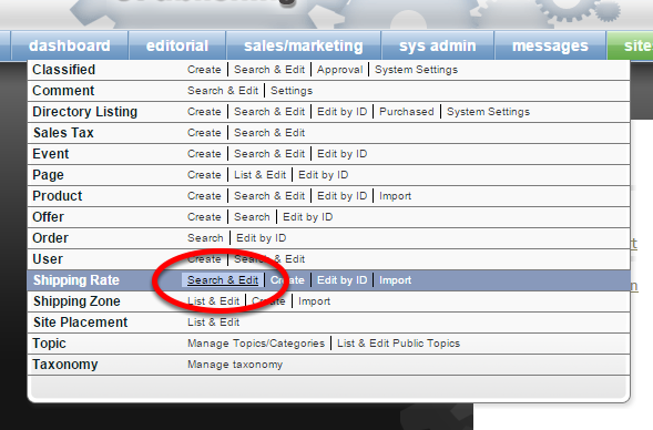 To access existing shipping rates, click on Search & Edit next to Shipping Rate under Sales/Marketing on your dashboard.