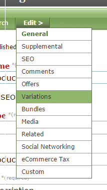 In the Product Manager, select Variations under Edit in your product.