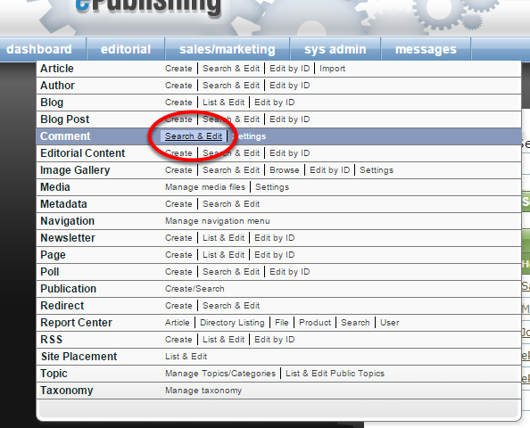 Access existing comments in the Comment Manager under Editorial. Select Search & Edit.