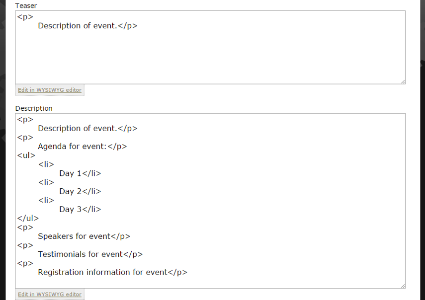 Write your teaser and add your event description using HTML or the WYSIWYG editor.