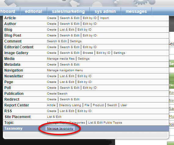 To add a new topic/category within your Taxonomy Manager, select Manage Taxonomy under Editorial in your dashboard.